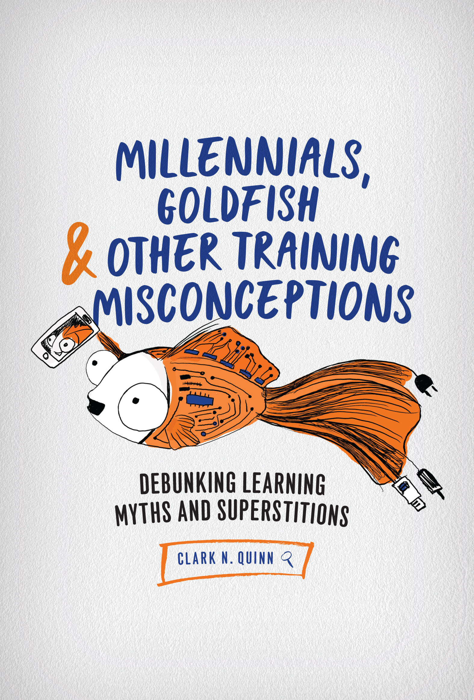 The Myth Of Learning Styles Debunked >> Millennials Goldfish Other Training Misconceptions